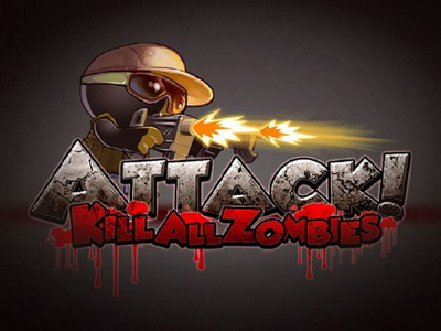 Attack! Kill all Zombies